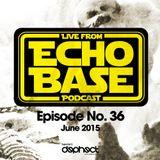 ECHO BASE Podcast No.36 June 2015