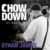Chow Down : 041 : Guest Mix : Ethan James