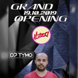DJ TYMO Grand Opening live @ Club Ibiza, Óbecse (SRB) 2019.10.19.