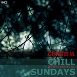 CHRITIS M. PRES. - CHILL SUNDAYS (XPERIMENTAL) 002