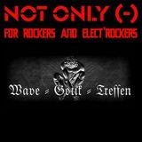 Not Only (-) 180503 - Wave-gotik Treffen