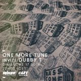 One More Tune #86 - Dubby T Guest mix - RINSE FR - (17.06.18)
