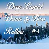 Deep Liquid Drum & Bass Rollers #3