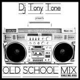 Dj Tony Tone Presents Hip Hop Mix Volume One