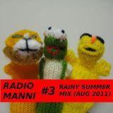 Radio Manni #3 - Rainy Summer Mix (Aug '11)