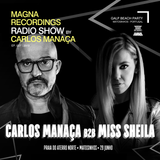 Magna Recordings Radio Show By Carlos Manaça #27 2019 | Galp Beach Party [Porto] Portugal