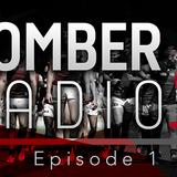 Bomber Radio - Episode One