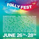 FollyFest Late Night Special! 2O15