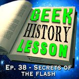 GHL Ep 38 - Secrets of The Flash - LIVE from Comikaze 2014!