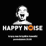 HAPPY NOISE 33 22.06.2015