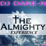DJ Dare-N Presents The Almighty Experience Part 3