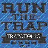 Run The Trap vol.4 (Bass.1) FREE DL
