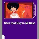 Own That Guy in 60 Days - Dating GURU Blake Lavak MAN WEEK - Radio Gorgeous
