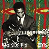 Afrique # 02 EboTaylor/The Hygrades/The Mgbaba Queens/The Mombasa Vikings