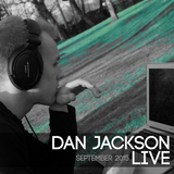 Dan Jackson Live: September '15