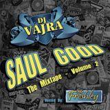 Saul Good the Mixtape Volume 2