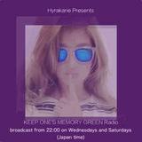 KEEP ONE'S MEMORY GREEN Radio 14/11/16