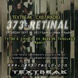 TEXTBEAK - CXB7 RADIO #373 RETINAL