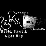 Beats, Flows & Vibes # 10 [by PacsOnWax]