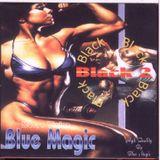 Blue Magic - Black: Volume 2 - MegaMixMusic.com