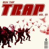 Run Tha' Trap Vol. 01