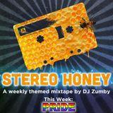 Stereo Honey:  Pride