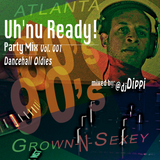 Uh'nu Ready Party Mix Vol.1