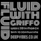STEVE GRIFFO GRIFFITHS - 'FLUID' - MARCH 28th 2018