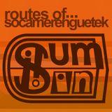 Routes of socamerenguetek