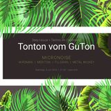 live warm up special set at Tonton vom GuTon 07.16