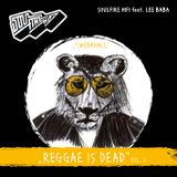 Reggae is DeaD Vol.II
