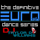 The Definitive Euro Dance Series - Volume 1