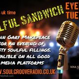 Tuesday's Soulful Sandwich  7 / 1 / 20
