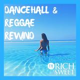 Dancehall & Reggae Rewind Mix