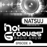 NATSUJ - Hot Grooves (Episode 09)