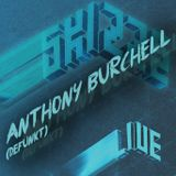 ANTHONY BURCHELL live @ Skizze.05 - Defunkt Special [Modular+ Space]