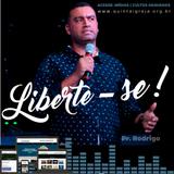 """Culto de Quarta - Série: """"Liberte-se"""" - Pastor Rodrigo - 29/08/2018"""