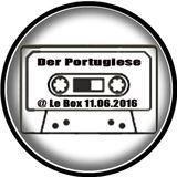 Der Portugiese @ LeBox 11.06.16