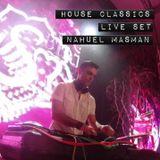 House Classics - Nahuel Masman Live Set (Del Estero Session)