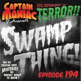 Episode 194 / Swamp Thing!