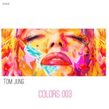 Tom Jung Presents   Colors 003