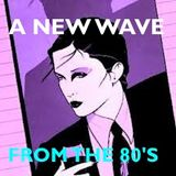 A NEW WAVE from the 80's...