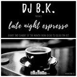 B.K. - late night espresso 022