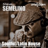 Steve Semelino Soulful/Latino Mix for OniDJ.com