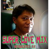 SUPER LOVE MIX ( DJ YHEL EXCLUSIVE REMIX )