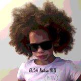 ELSA Radio VIII (Nov 2017) ft my daughter Elsa