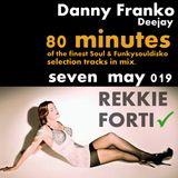 REKKIE FORTI 80 minutes of Soul & Soulfunkydisko mix by Danny Franko deejay