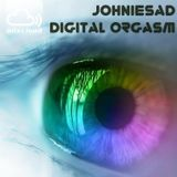 JOhNIESAD - DIGITAL ORGASM