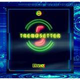 TRENDSETTER 5