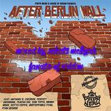 After Berlin Wall Riddim (papa noah house of riddim prod 2016)  SELECTA MELLOJAH FANATIC OF RIDDIM